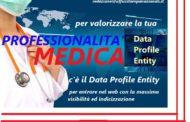 Per valorizzare la professionalità medica c'è il Data Profile Entity per entrare e farsi conoscere nel web