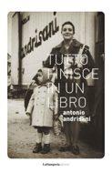 Tutto finisce in un libro di Antonio Andrisani